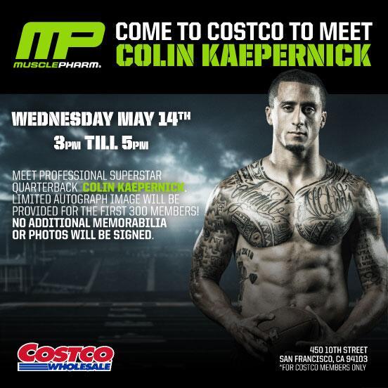 Come to costco in sf to meet colin kaepernick for musclepharm bay colin kaepernick costco musclepharm m4hsunfo