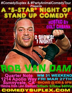 Rob Van Dam ComedyMania at Quarter Note