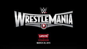 Wrestlemania 31 at Levi's Stadium