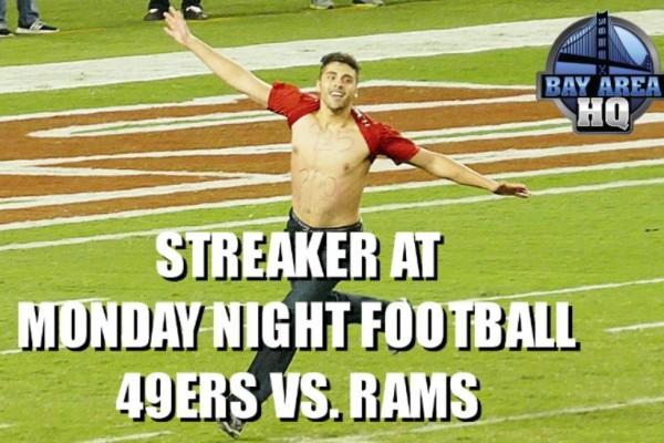 Streaker Runs Onto Field at Monday Night Football Levis Stadium
