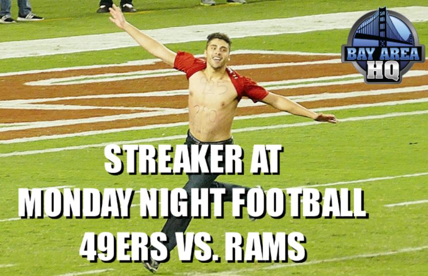 49ers Streaker Runs Onto Field at Monday Night Football Levis Stadium