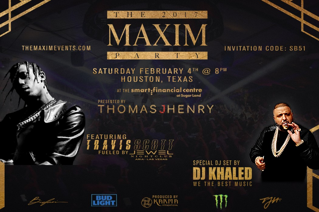 Houston Super Bowl Parties 2017 Maxim DJ Khaled Hip Hop Travis Scott