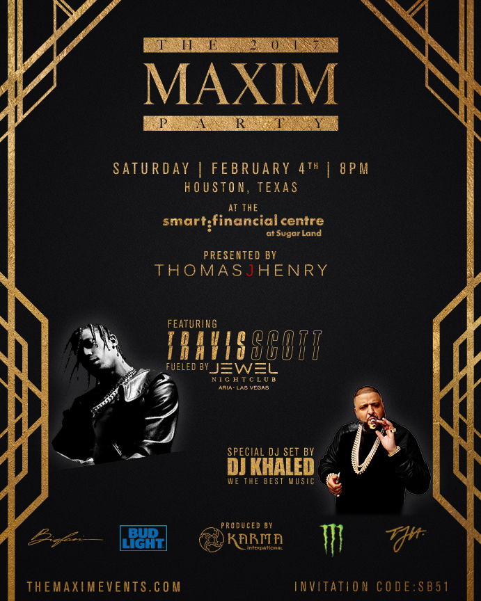 Maxim Super Bowl Party DJ Khaled Travis Scott Houston 2017