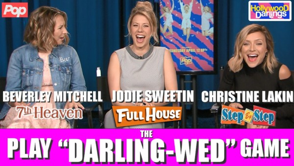 Hollywood Darlings Interview Jodie Sweetin Christine Lakin Beverley Mitchell Full House Step By Step 7th Heaven Pop TV