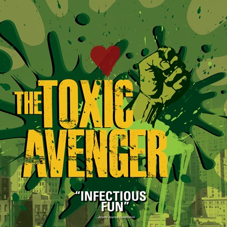 The Toxic Avenger San Jose Review Tickets
